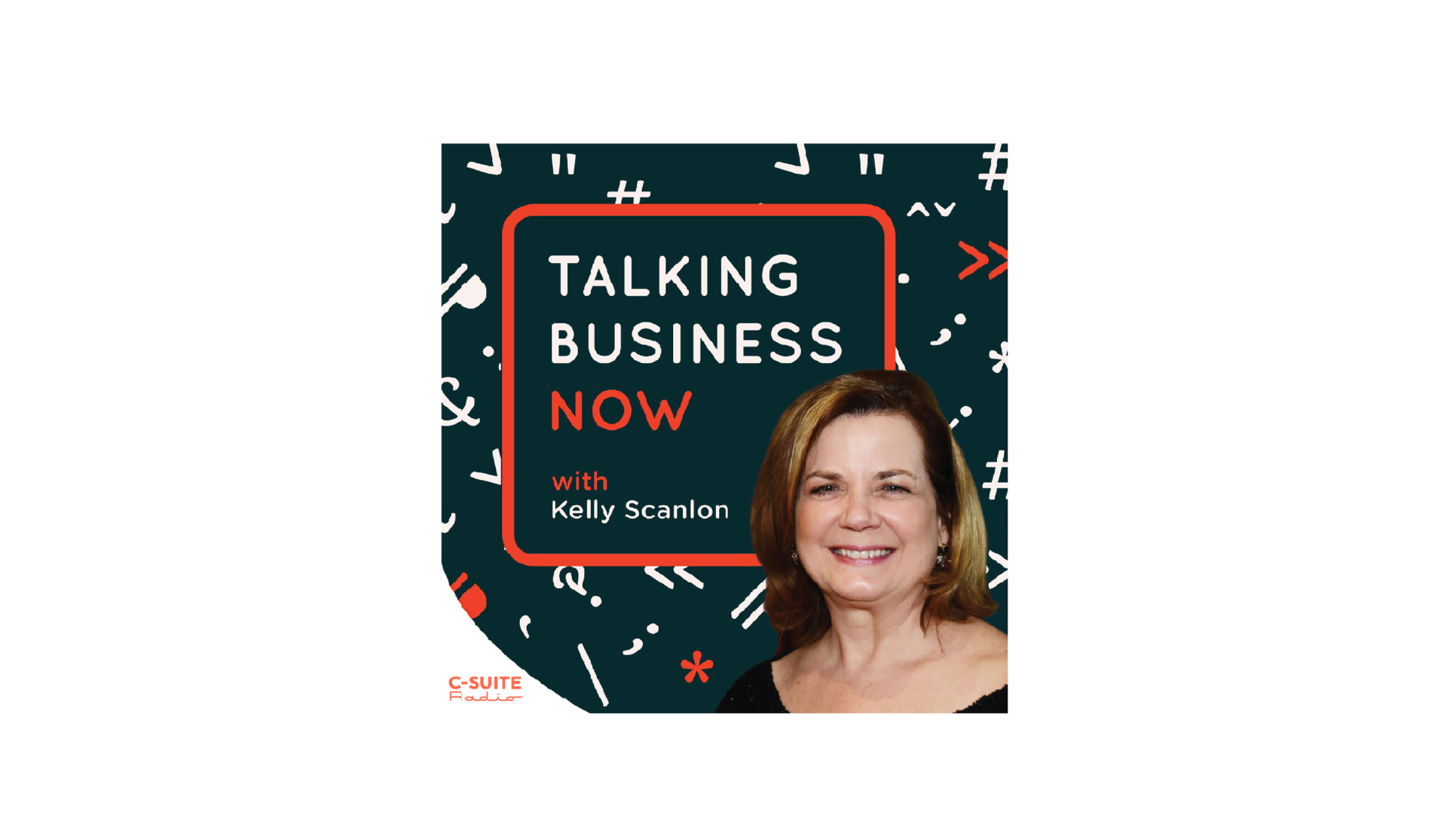 Talking Business Now with Kelly Scanlon